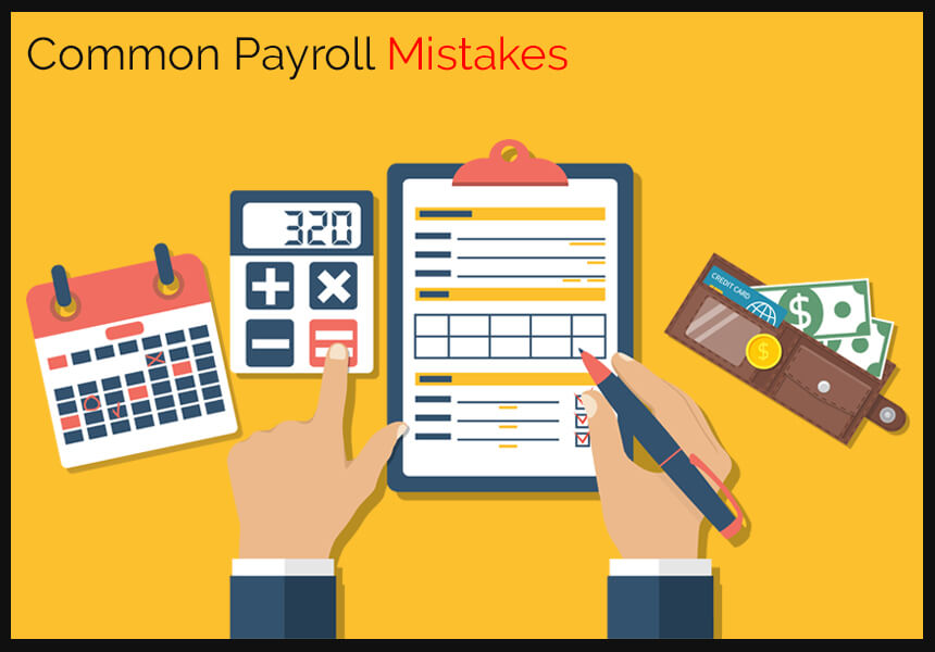 Common Payroll Mistakes and How to Avoid Them