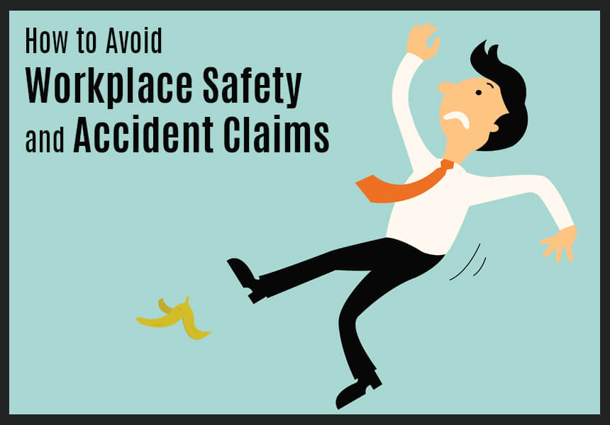 How to Avoid Workplace Safety and Accident Claims