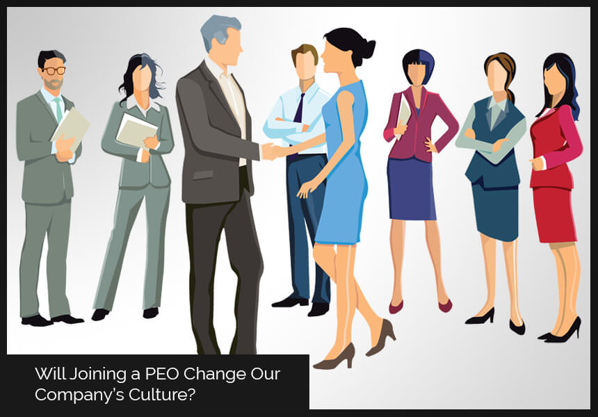 Will Joining a PEO Change Our Company's Culture?