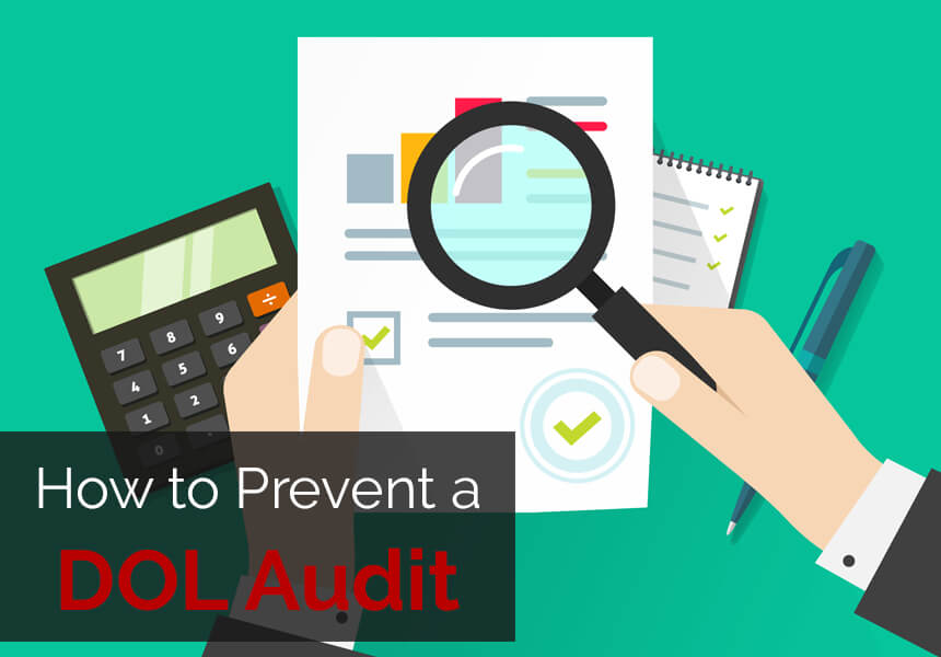 How to Prevent a DOL Audit
