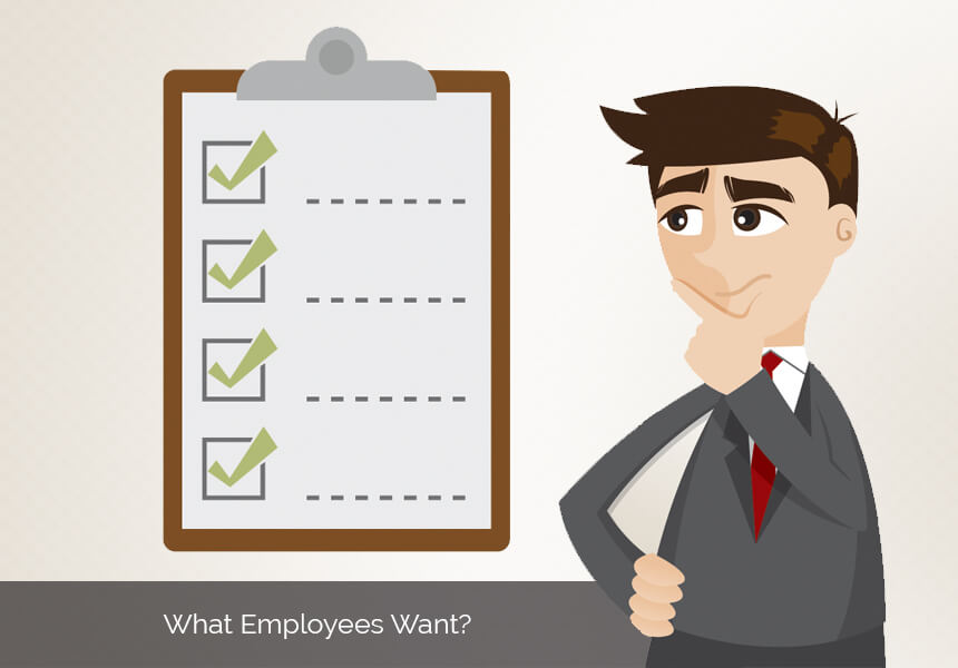 What Your Employees Really Want