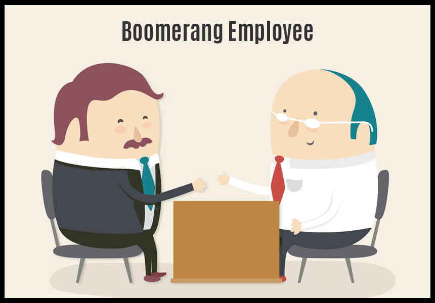 Boomerang Employees: What Are They and How Can They be Good for Business?
