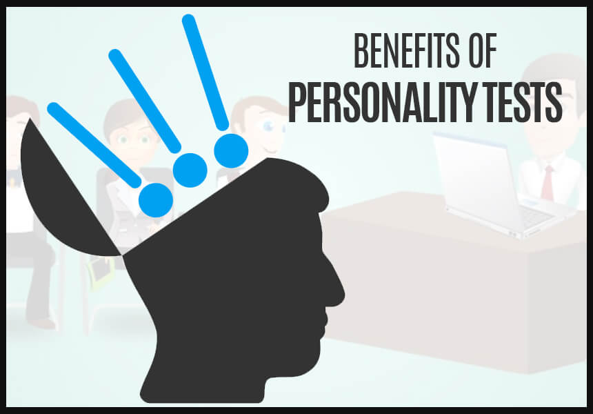 The Benefits of Personality Tests in the Workplace