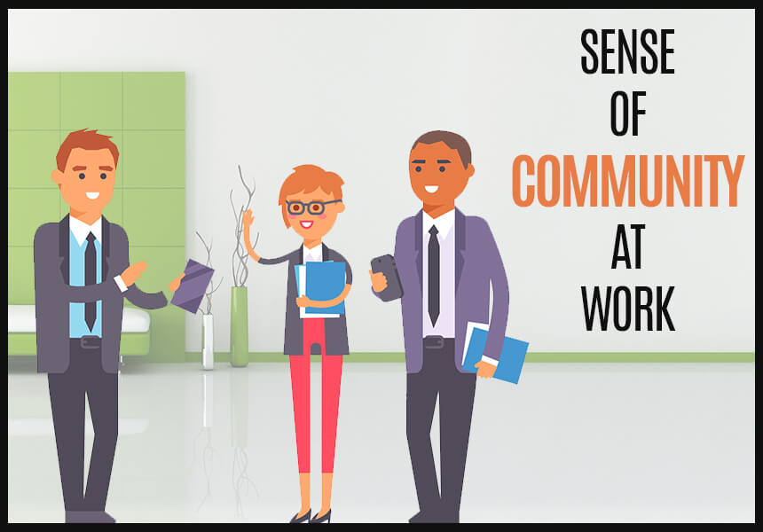 Easy Ways to Promote a Sense of Community at Work