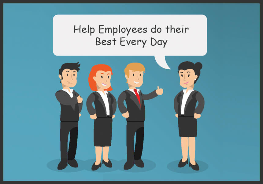 Ways Managers Can Help Employees do their Best Every Day