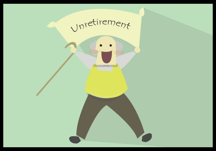 Everything You Need to Know about Unretirement